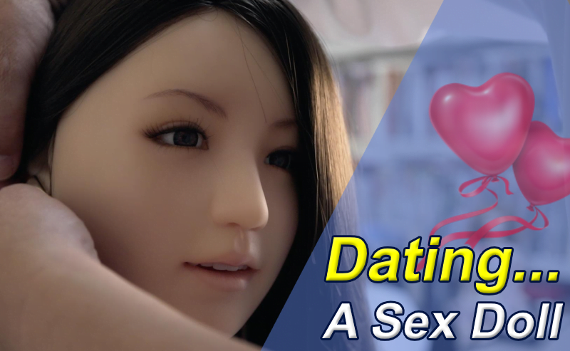Dating A Sex Doll? Yes… It Happens And Save 1 LIFE In Japan!