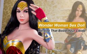 Wonder Woman Sex Doll Review